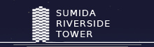 SUMIDA RIVERSIDE TOWER